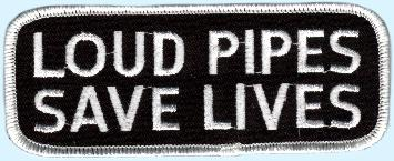 Patch Loud Pipes Save Lives